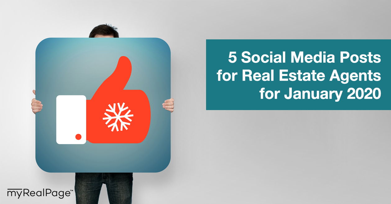 5 Social Media Posts for Real Estate Agents for January 2020