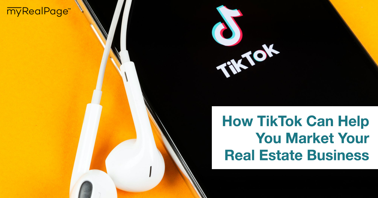 How TikTok Can Help You Market Your Real Estate Business