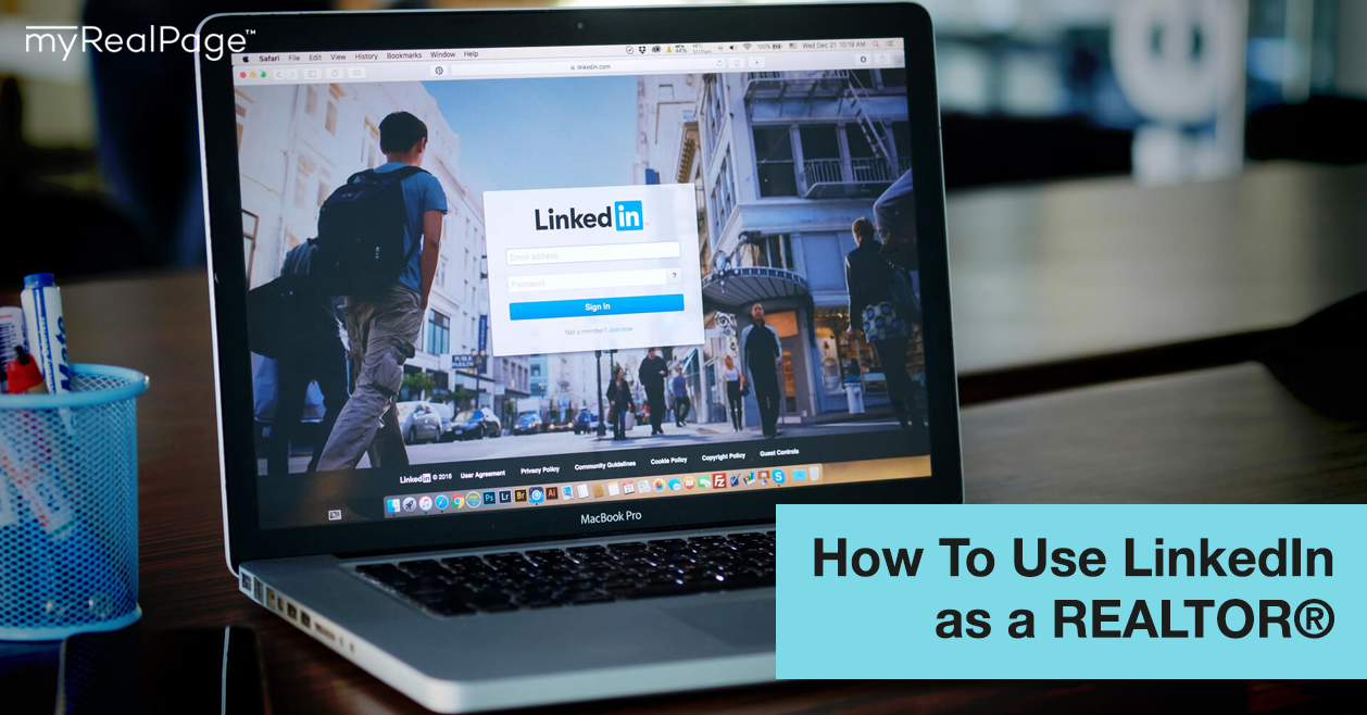 How To Use LinkedIn as a REALTOR®