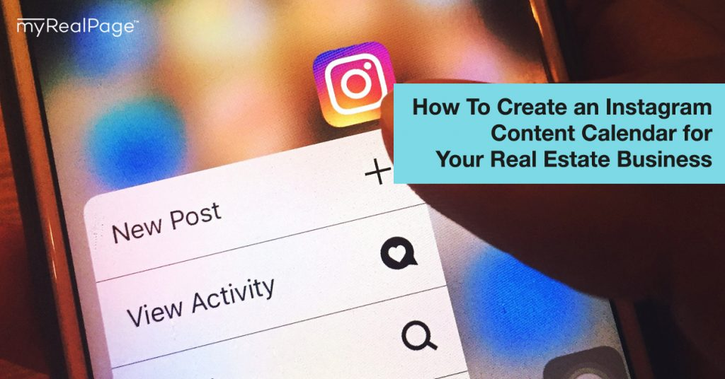 How To Create an Instagram Content Calendar for Your Real ...