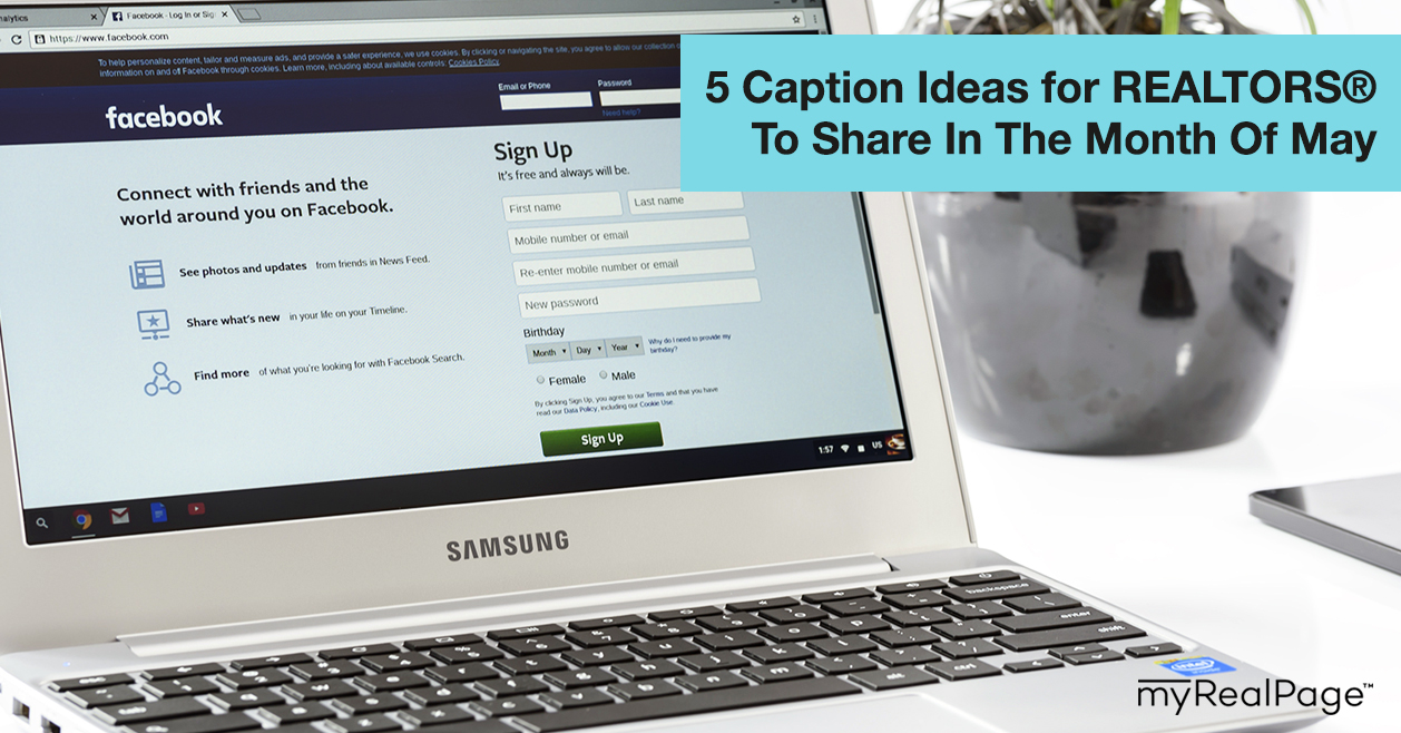 5 Caption Ideas for REALTORS® To Share In The Month Of May