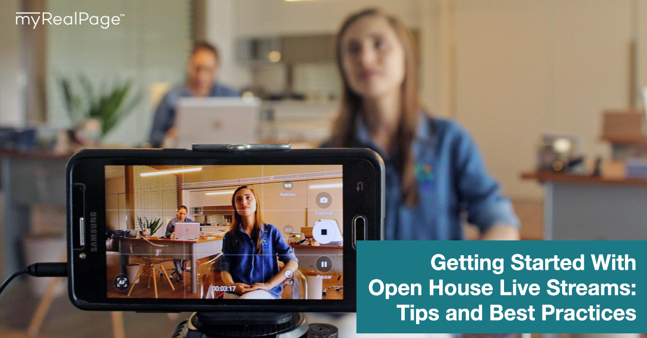 Getting Started With Open House Live Streams - Tips and Best Practices
