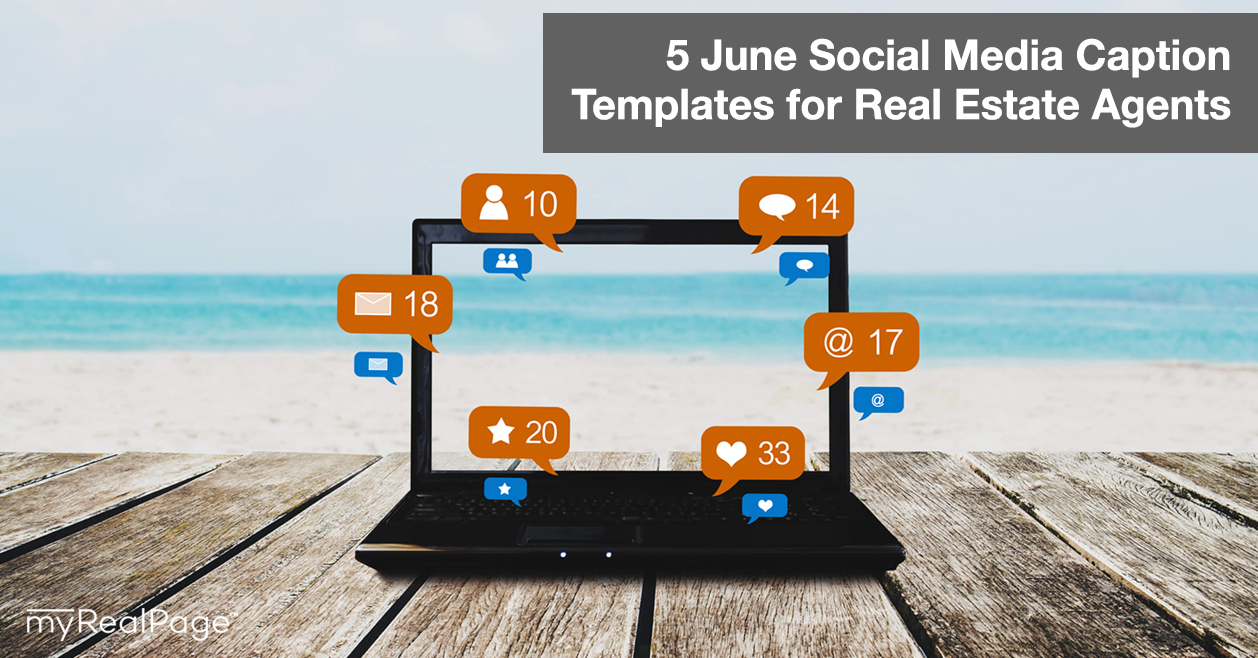 5 June Social Media Caption Templates for Real Estate Agents