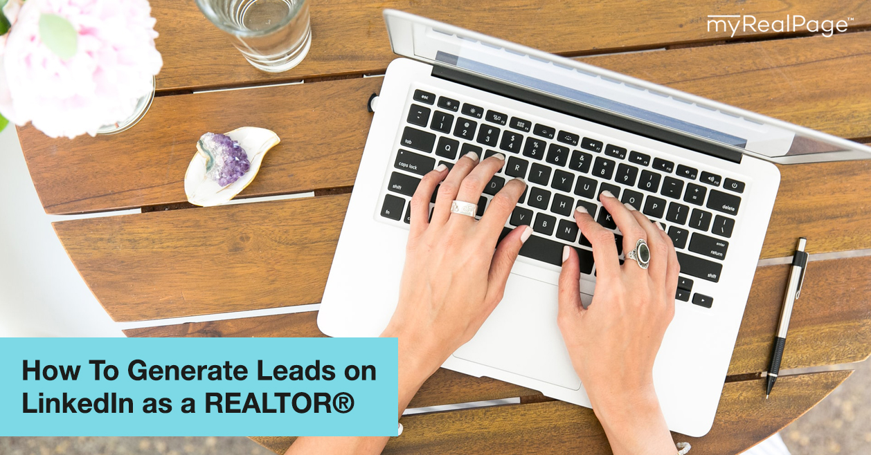 How To Generate Leads on LinkedIn as a REALTOR®