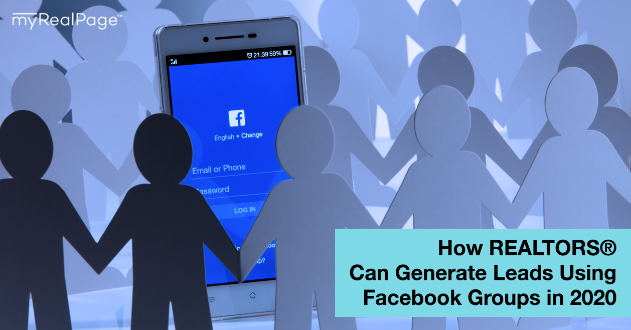 How REALTORS® Can Generate Leads Using Facebook Groups in 2020