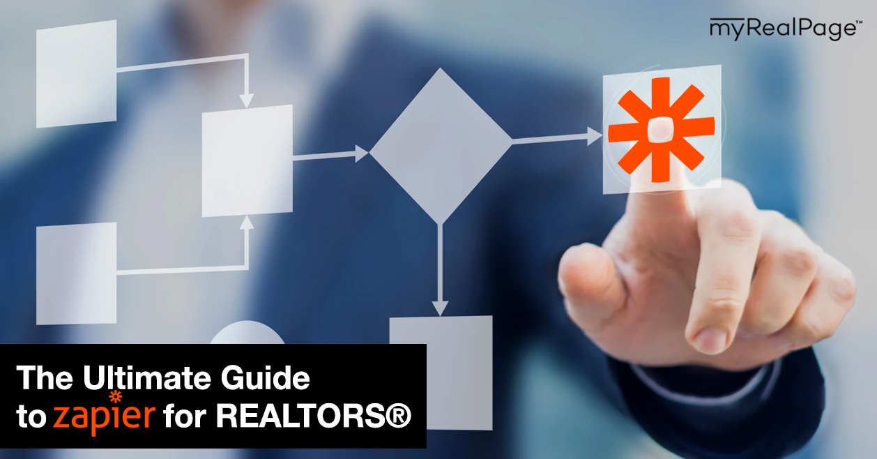 The Ultimate Guide to Zapier for REALTORS®