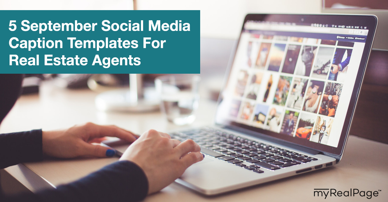 5 September Social Media Caption Templates For Real Estate Agents