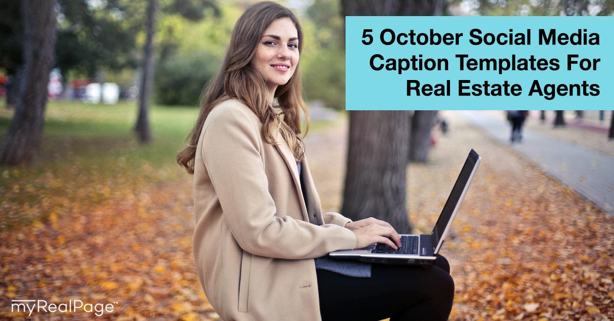 5 October Social Media Caption Templates For Real Estate Agents