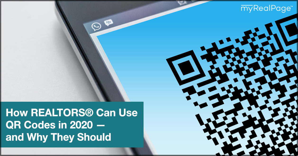 How REALTORS® Can Use QR Codes in 2020 — and Why They Should