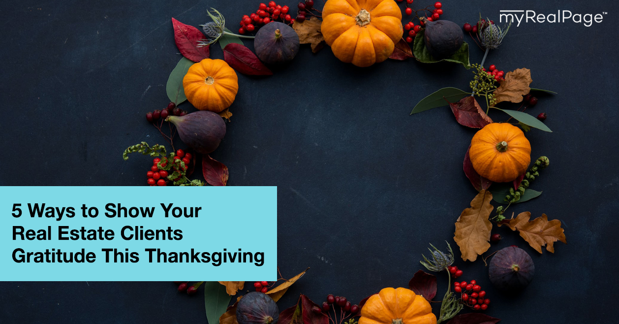 5 Ways to Show Your Real Estate Clients Gratitude This Thanksgiving