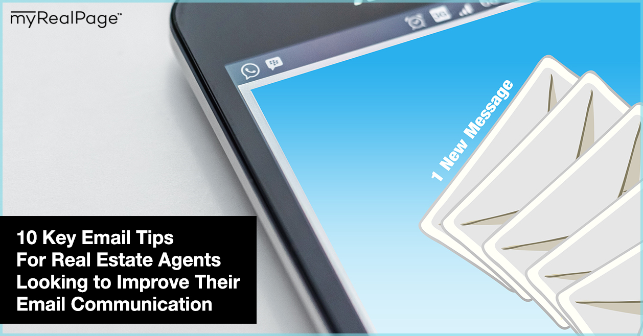 10 Key Email Tips For Real Estate Agents Looking to Improve Their Email Communication