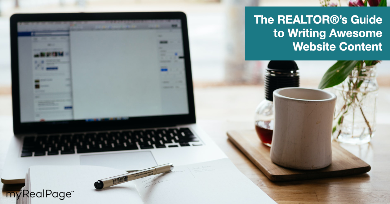 The REALTOR®'s Guide to Writing Awesome Website Content