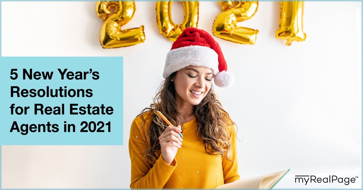 5 New Year's Resolutions for Real Estate Agents in 2021