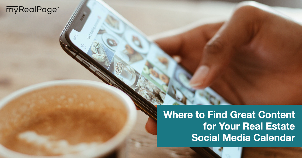 Where to Find Great Content for Your Real Estate Social Media Calendar