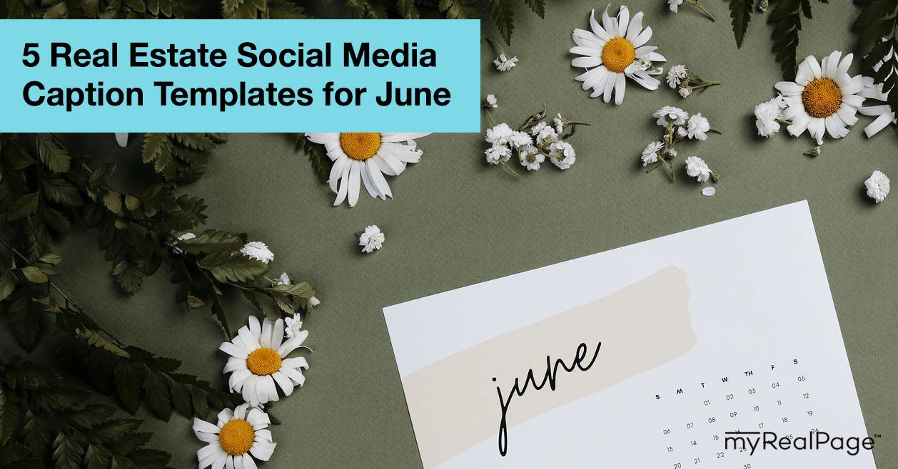 5 Real Estate Social Media Caption Templates for June