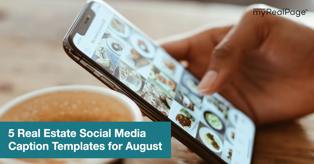 5 Real Estate Social Media Caption Templates for August