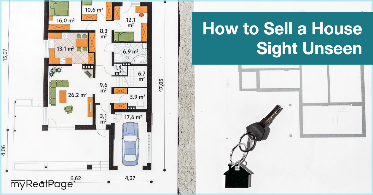 How to Sell a House Sight Unseen