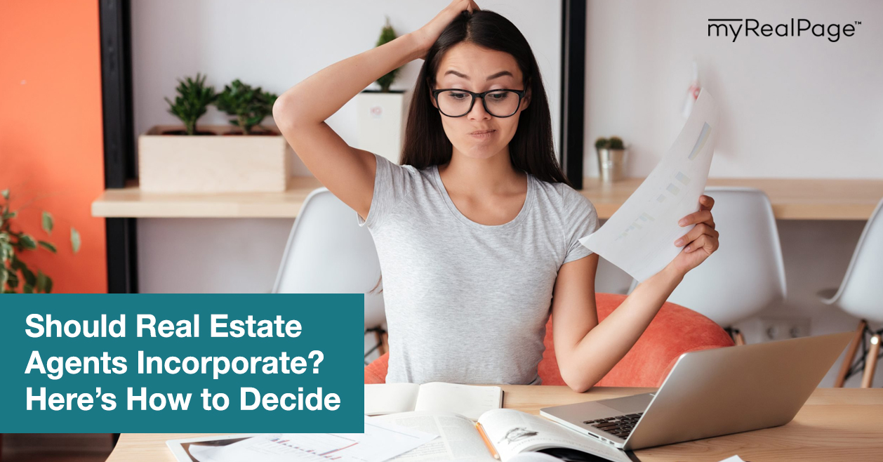 Should Real Estate Agents Incorporate? Here's How to Decide