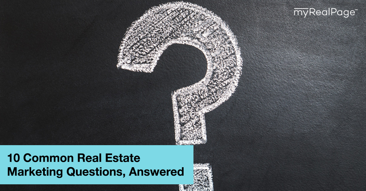 10 Common Real Estate Marketing Questions, Answered