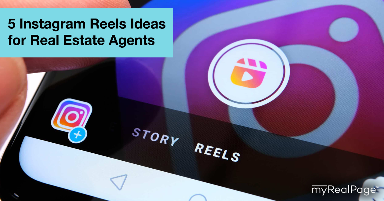 5 Instagram Reels Ideas for Real Estate Agents