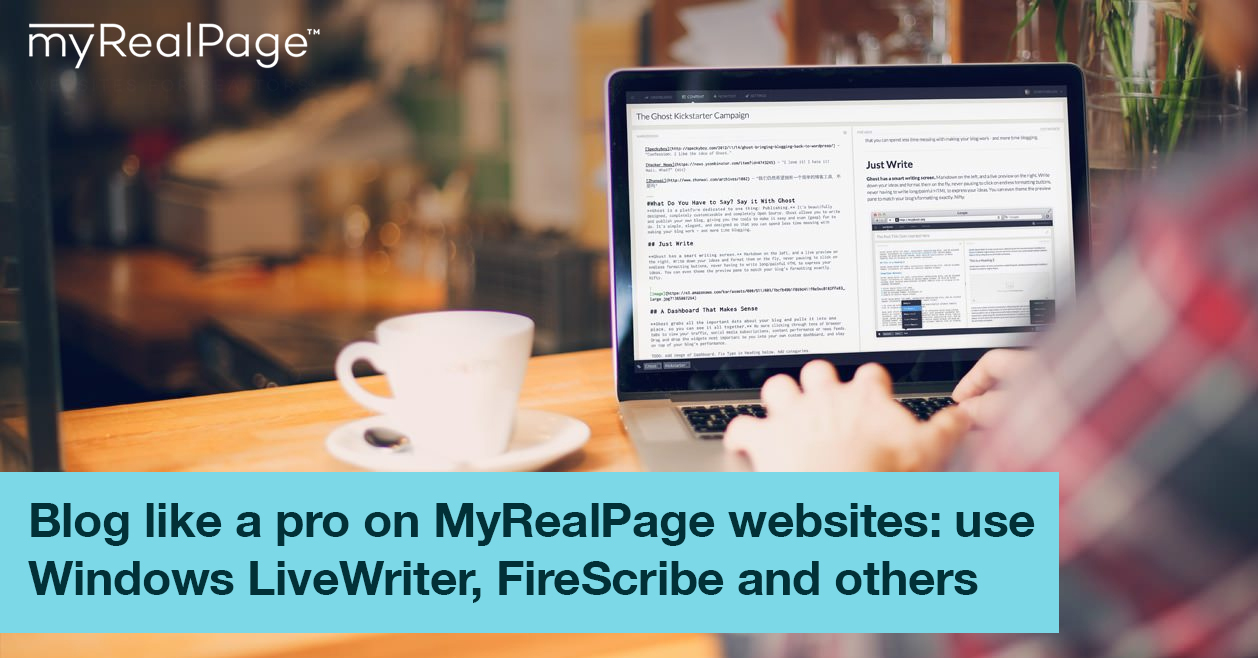 Blog Like A Pro On MyRealPage Websites: Use Windows LiveWriter, FireScribe And Others