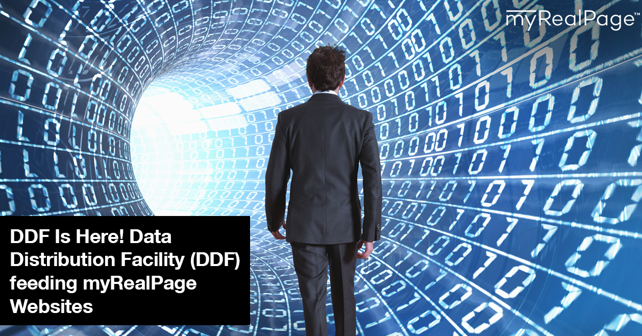 DDF Is Here! Data Distribution Facility (DDF) feeding myRealPage Websites