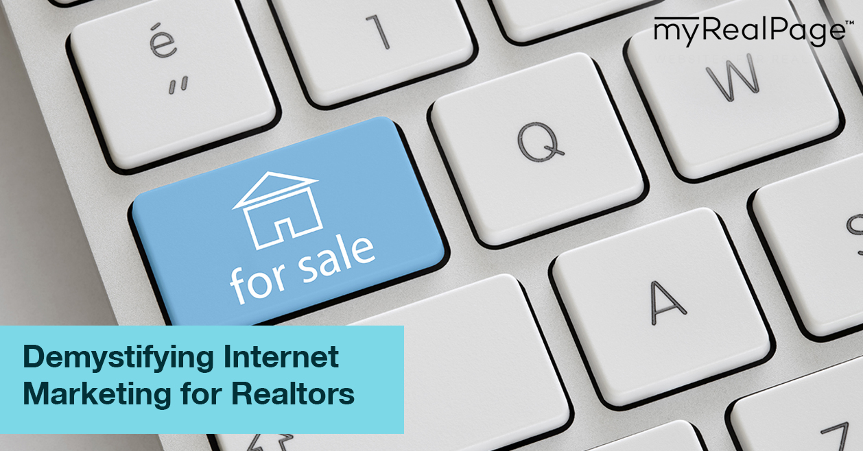 Demystifying Internet Marketing for Realtors