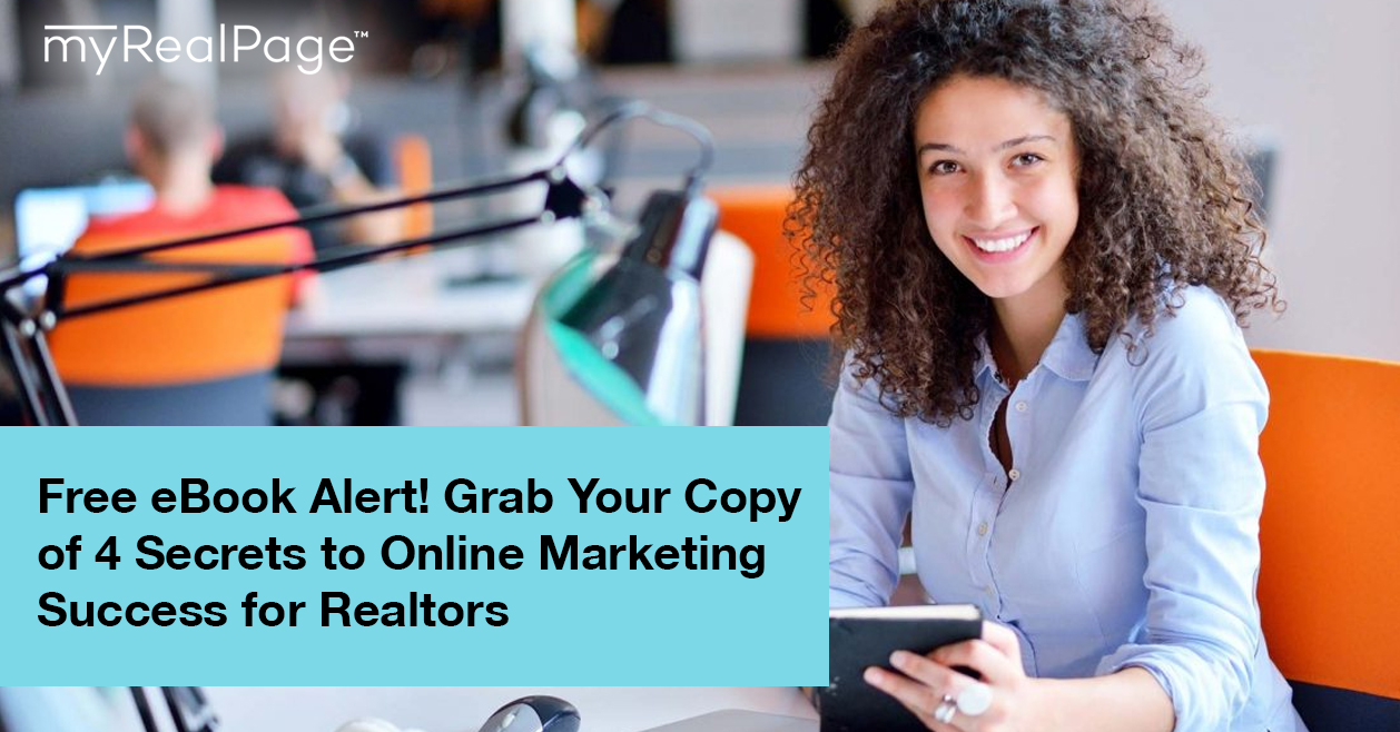 Grab Your FREE Copy of 4 Secrets to Online Marketing Success for Realtors
