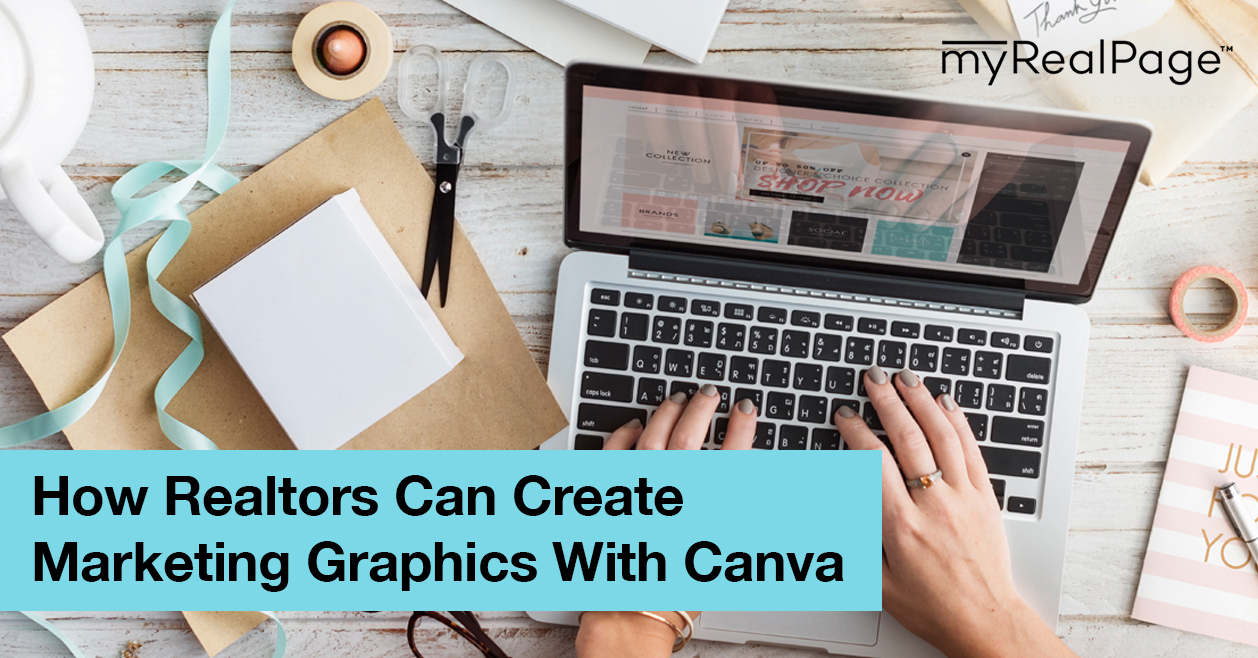How Realtors Can Create Marketing Graphics With Canva