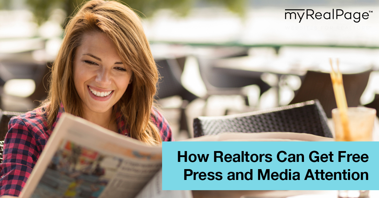 How Realtors Can Get Free Press and Media Attention