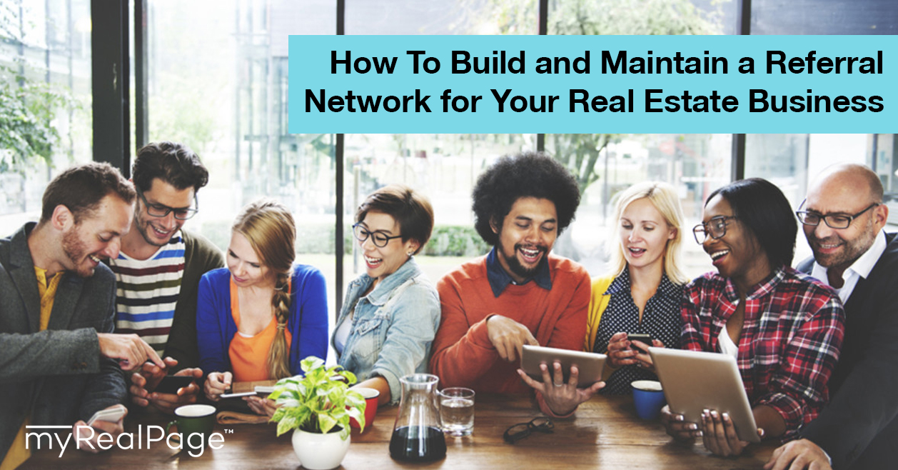 How To Build and Maintain a Referral Network for Your Real Estate Business