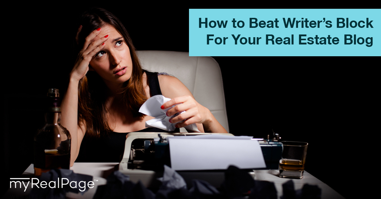 How To Beat Writer's Block For Your Real Estate Blog