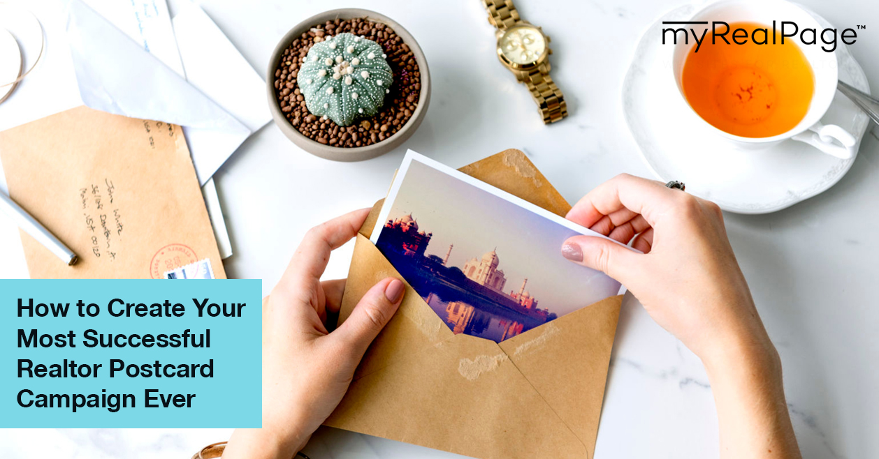 How to Create Your Most Successful Realtor Postcard Campaign Ever