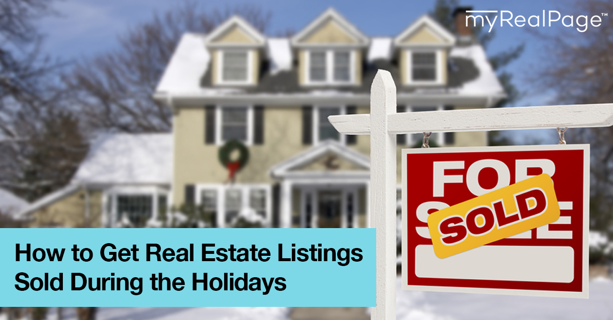 How to Get Real Estate Listings Sold During the Holidays
