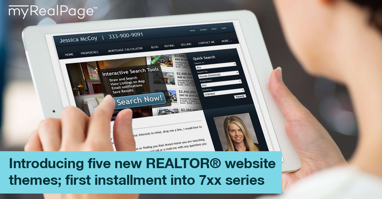 Introducing Five New REALTOR® Website Themes; First Installment Into 7xx Series