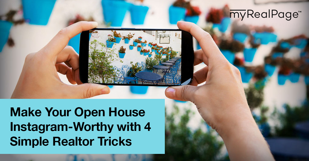 Make Your Open House Instagram-Worthy with 4 Simple Realtor Tricks