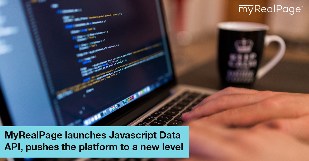 MyRealPage launches Javascript Data API, pushes the platform to a new level