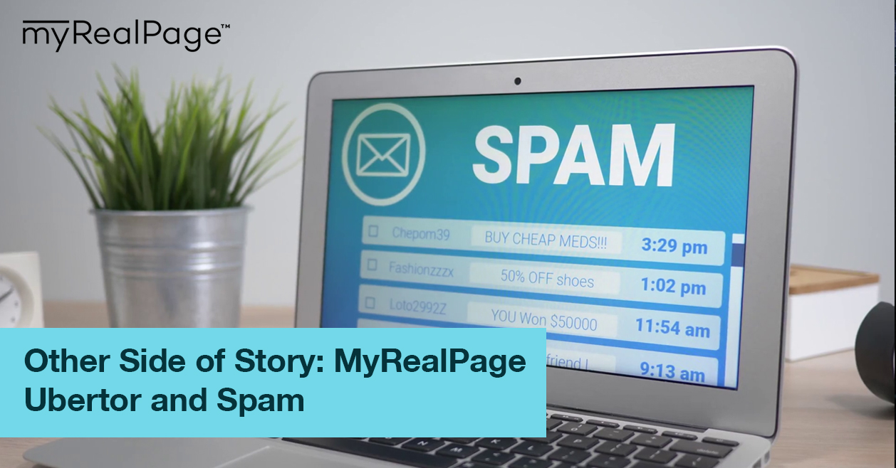 Other Side of Story: MyRealPage Ubertor and Spam