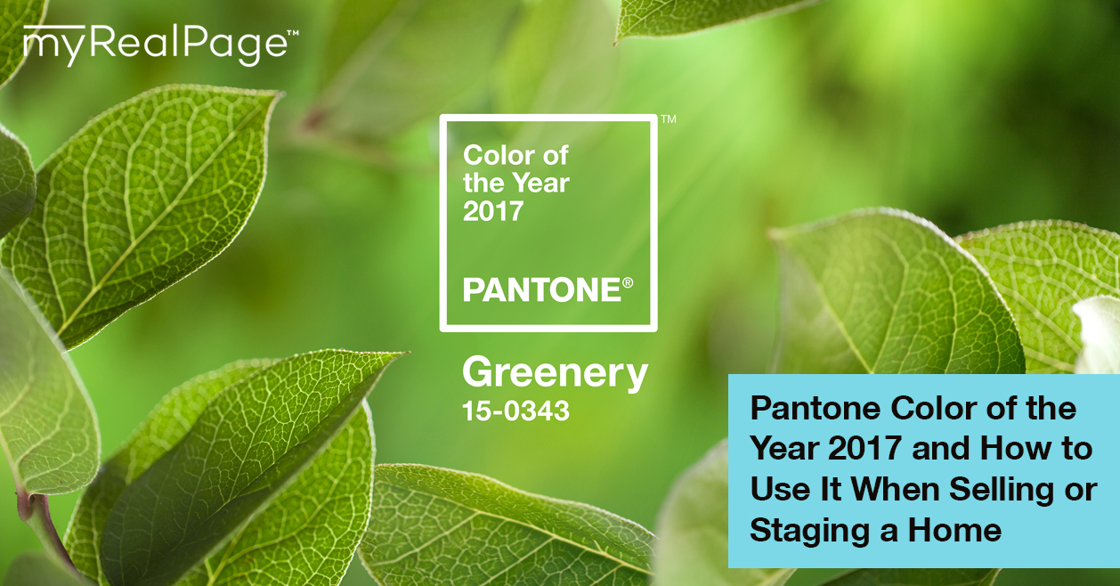 Pantone Color of the Year 2017 and How to Use It When Selling or Staging a Home