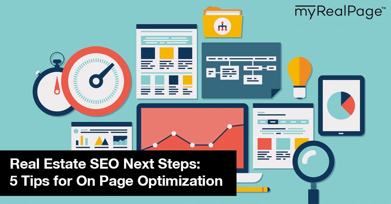 Real Estate SEO Next Steps: 5 Tips for On Page Optimization