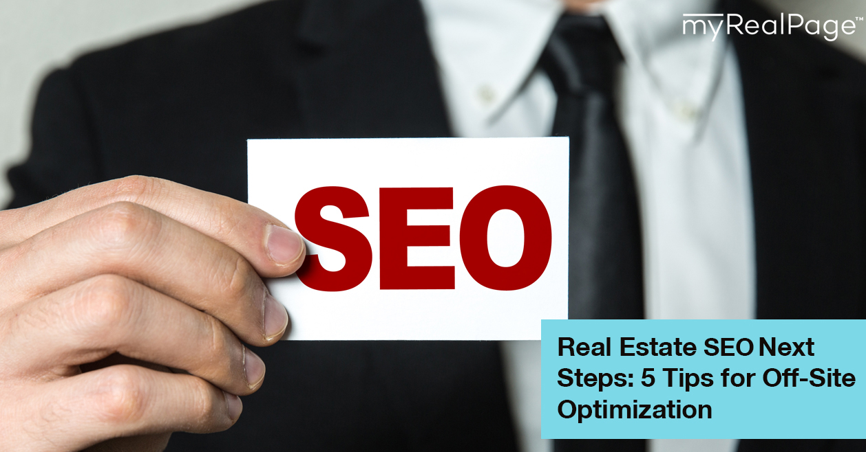 Real Estate Seo Next Steps 5 Tips for Off-Site Optimization
