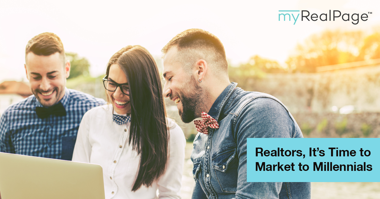 Realtors, It's Time to Market to Millennials