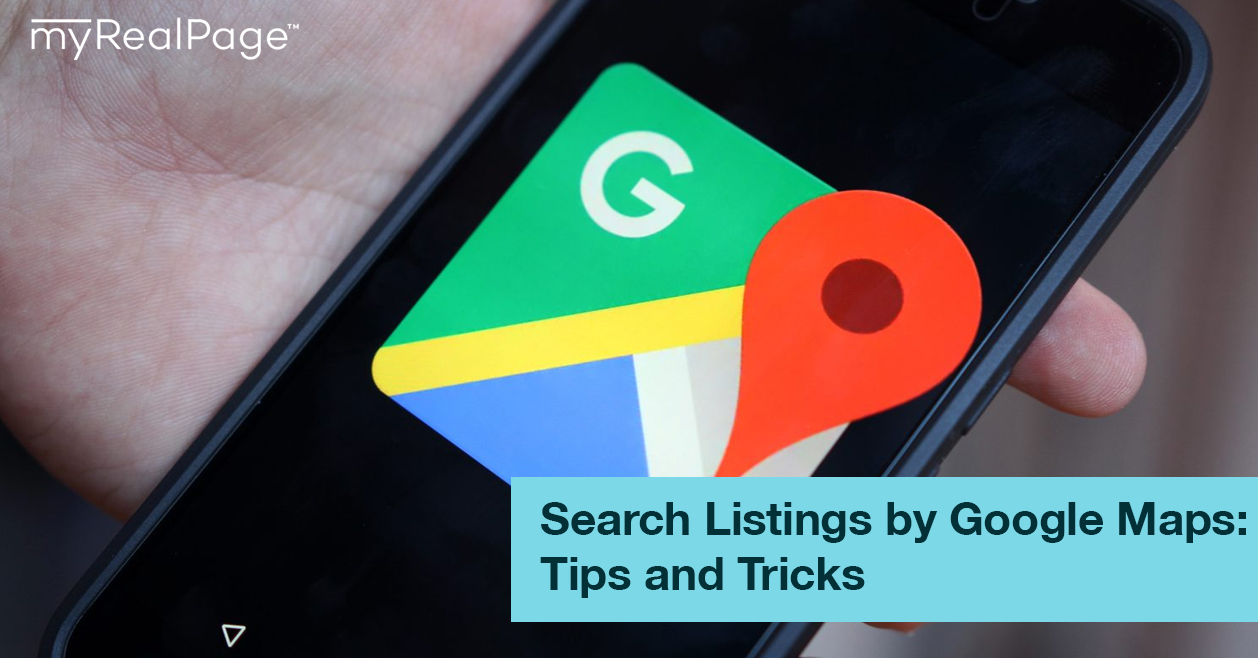Search Listings by Google Maps: Tips and Tricks