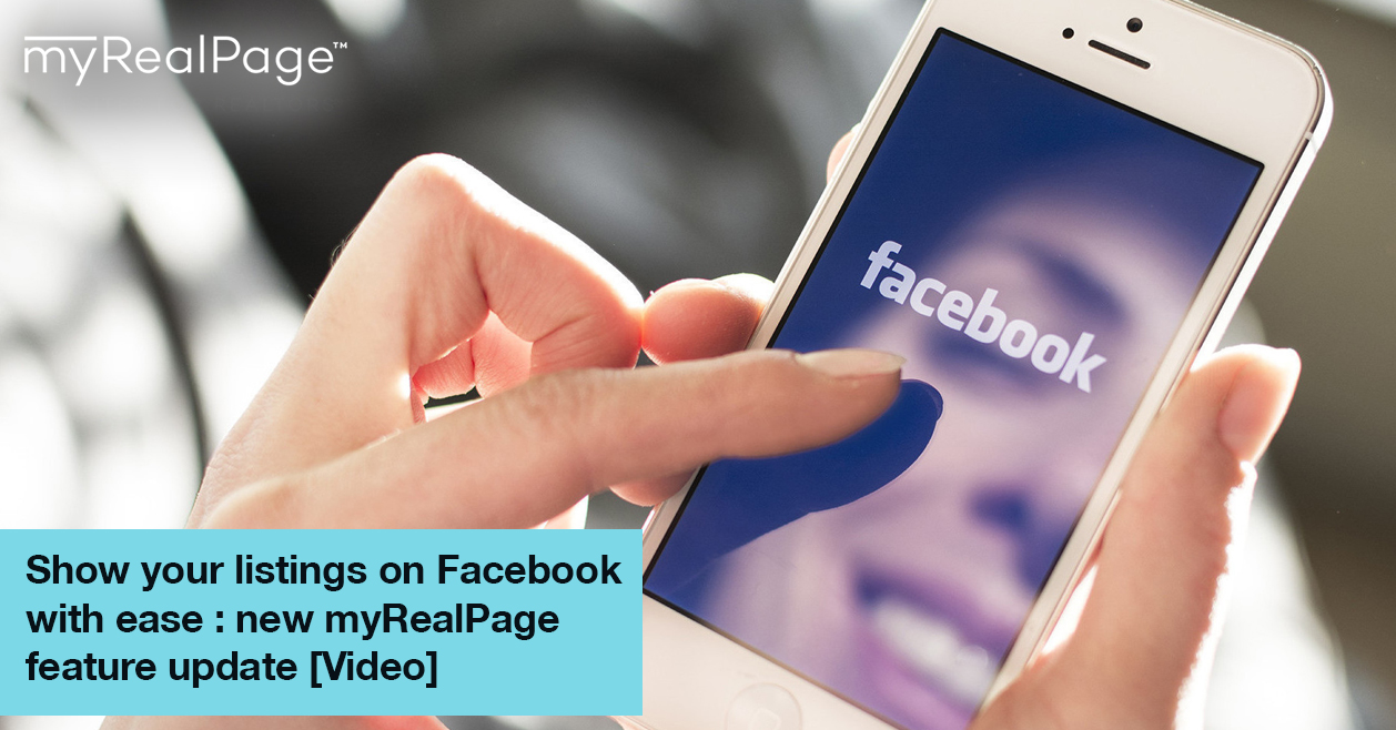 Show your listings on Facebook with ease : new myRealPage feature update [Video]