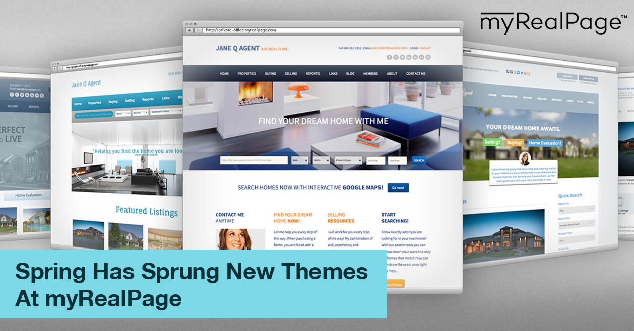 Spring Has Sprung New Themes At MyRealPage