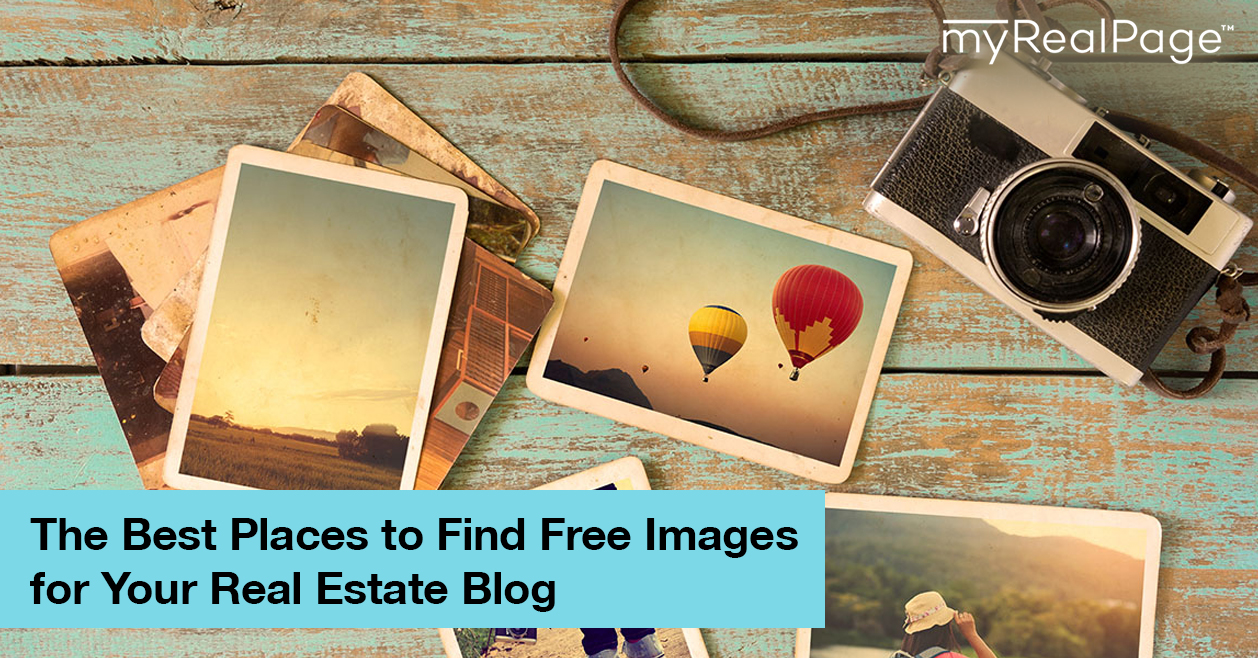 The Best Places to Find Free Images for Your Real Estate Blog