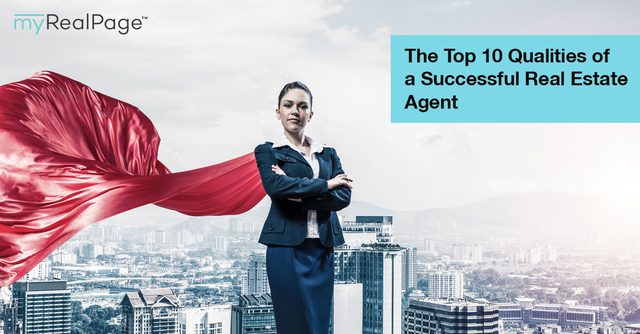 The Top 10 Qualities of a Successful Real Estate Agent