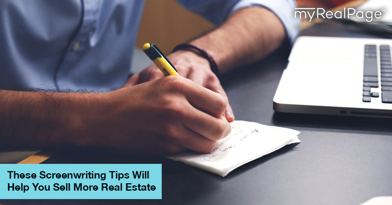 These Screenwriting Tips Will Help You Sell More Real Estate