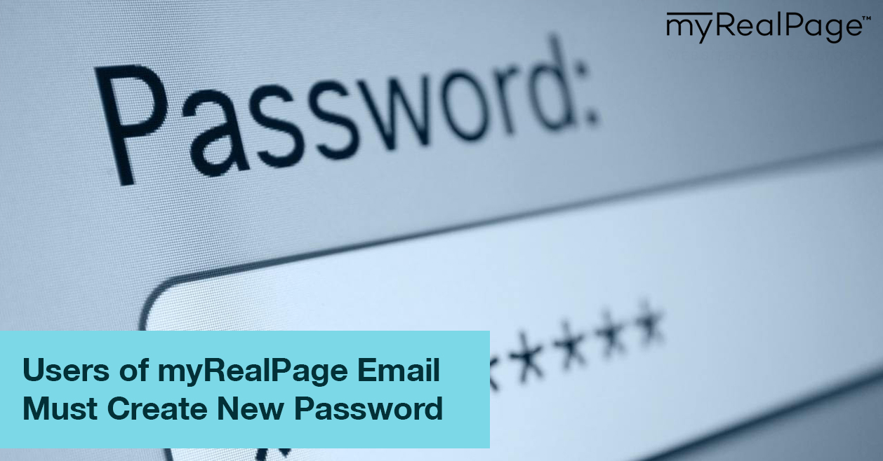 Users of myRealPage Email Must Create New Password
