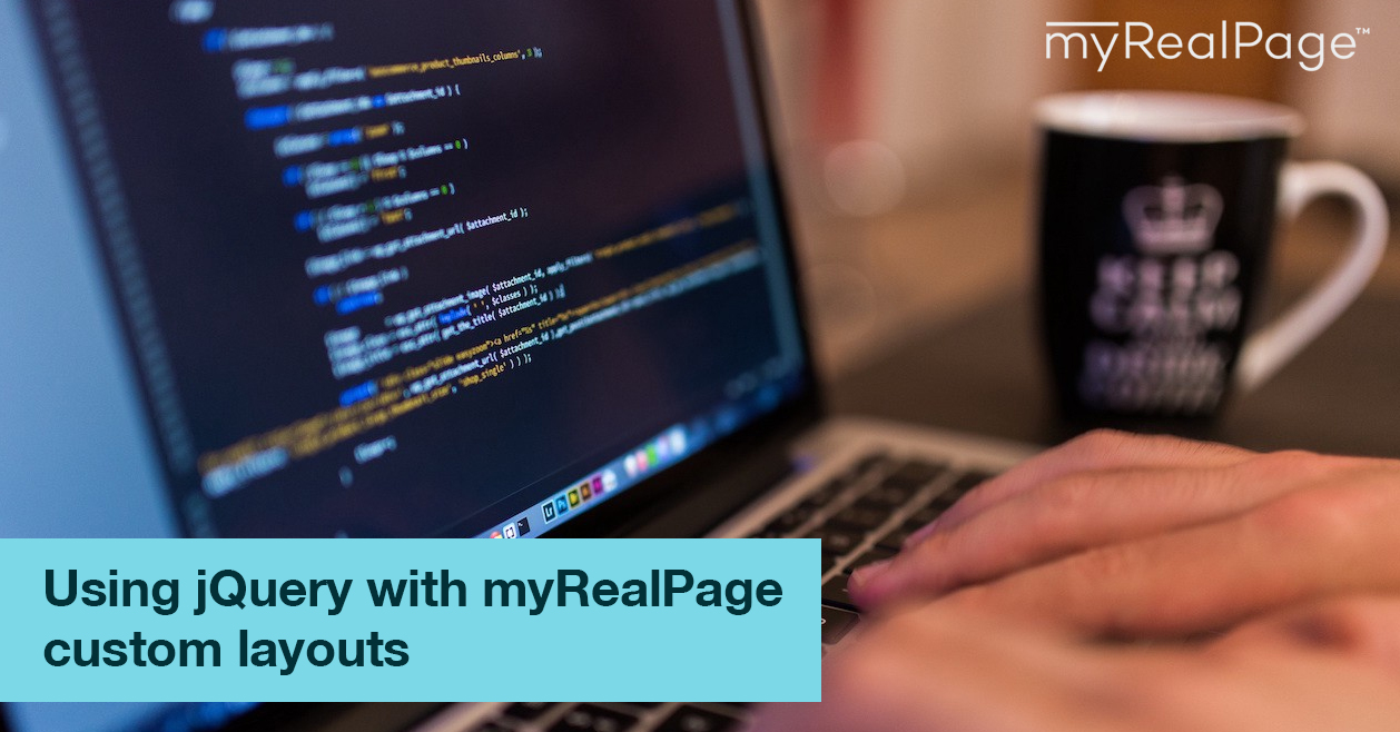 Using jQuery with myRealPage custom layouts